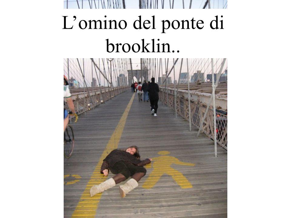L'omino del ponte di brooklin..