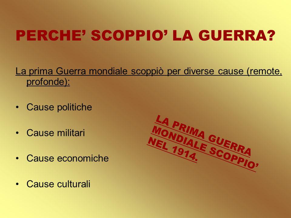 PERCHE' SCOPPIO' LA GUERRA
