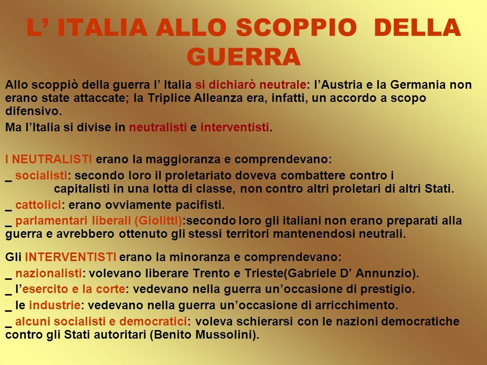 L' ITALIA ALLO SCOPPIO DELLA GUERRA