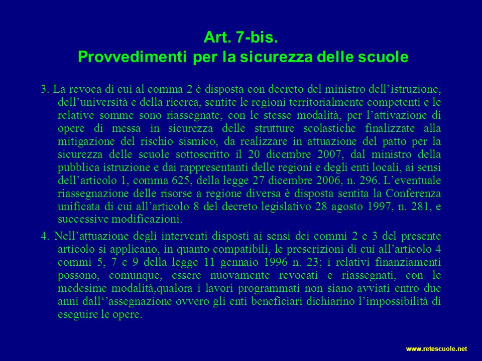 Art. 7-bis. Provvedimenti per la sicurezza delle scuole
