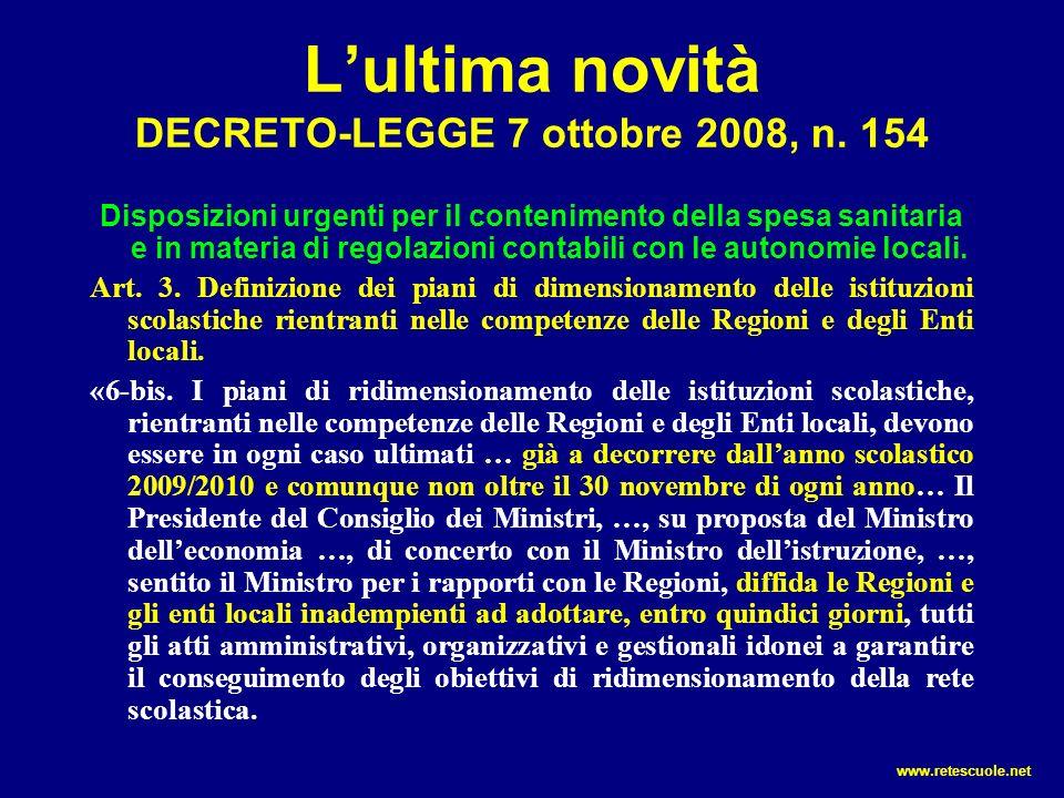 L'ultima novità DECRETO-LEGGE 7 ottobre 2008, n. 154