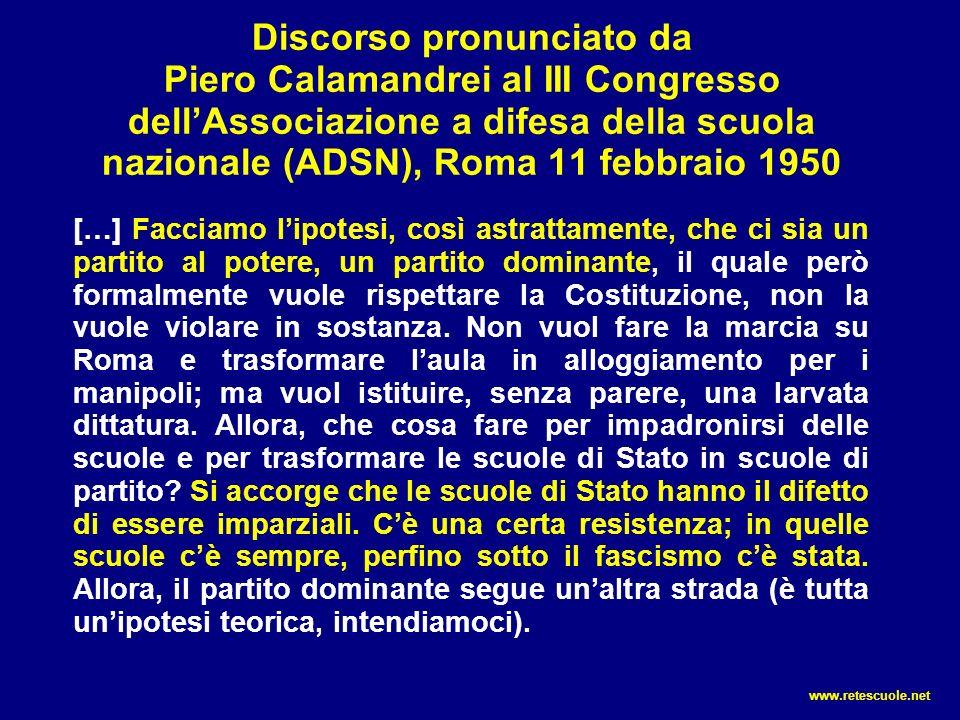 Discorso pronunciato da Piero Calamandrei al III Congresso dell'Associazione a difesa della scuola nazionale (ADSN), Roma 11 febbraio 1950