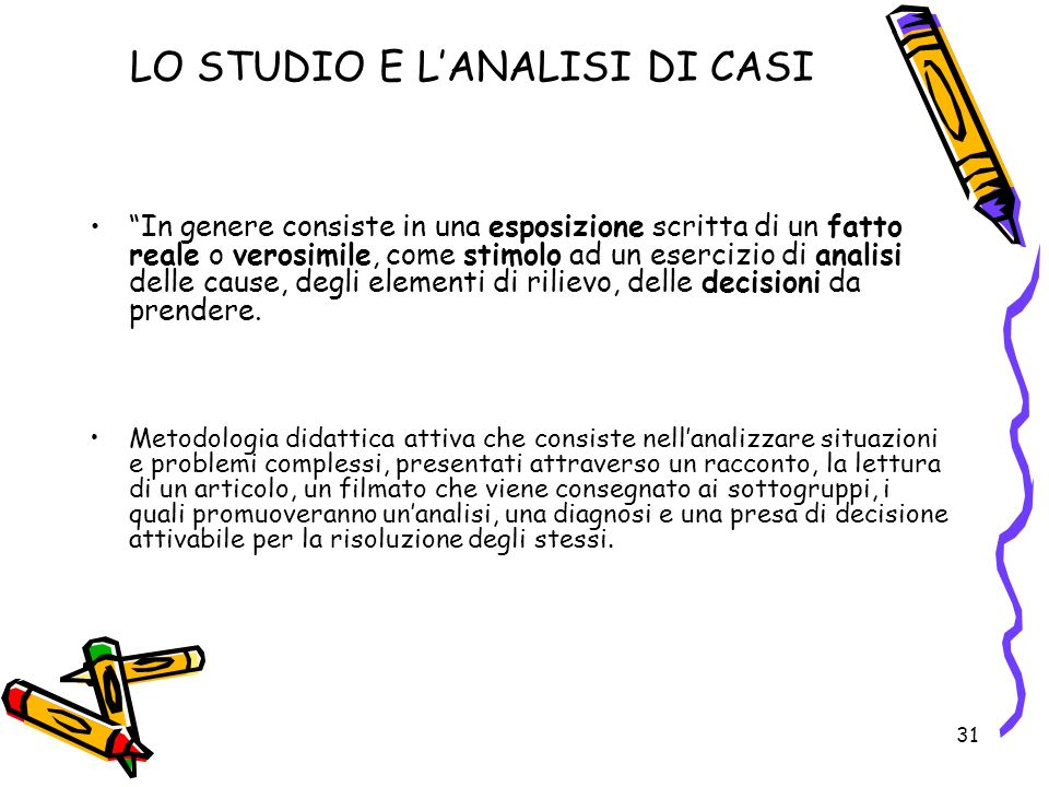 LO STUDIO E L'ANALISI DI CASI