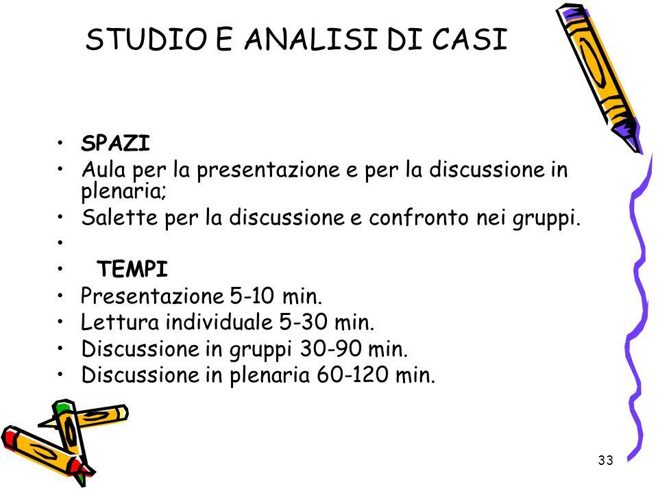STUDIO E ANALISI DI CASI