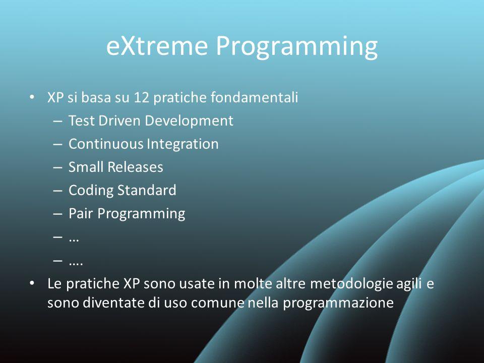 eXtreme Programming XP si basa su 12 pratiche fondamentali