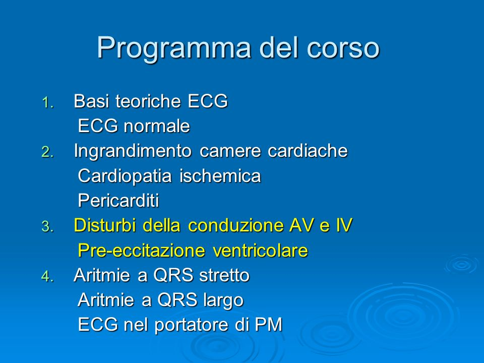 Programma del corso Basi teoriche ECG ECG normale