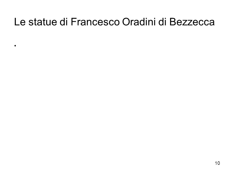 Le statue di Francesco Oradini di Bezzecca