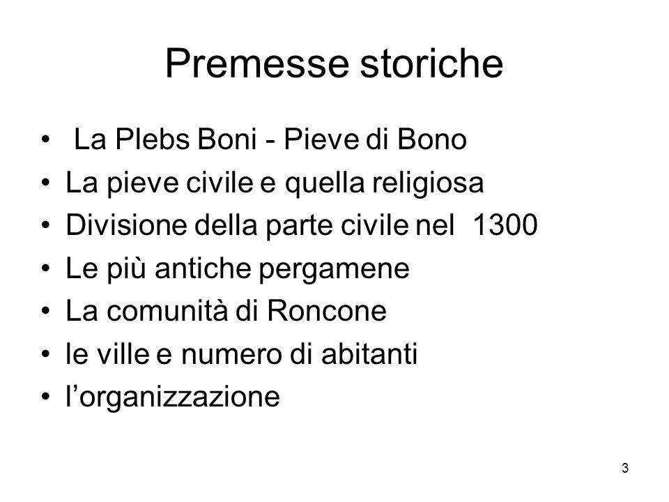 Premesse storiche La Plebs Boni - Pieve di Bono