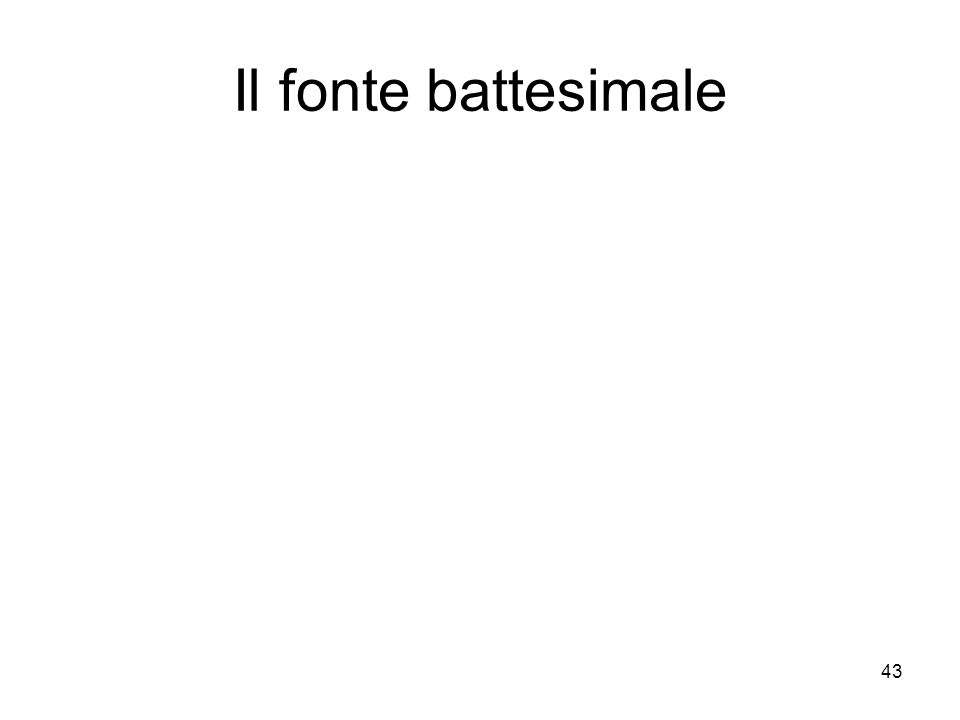 Il fonte battesimale