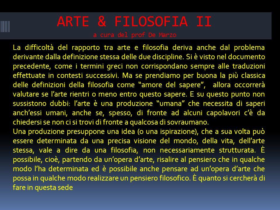 ARTE & FILOSOFIA II a cura del prof De Marzo
