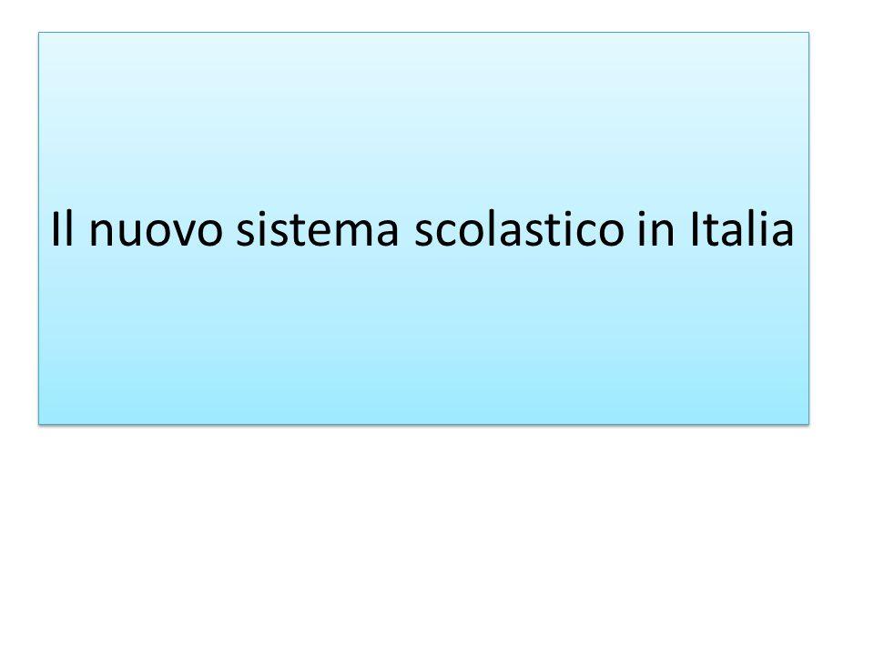 Il nuovo sistema scolastico in Italia