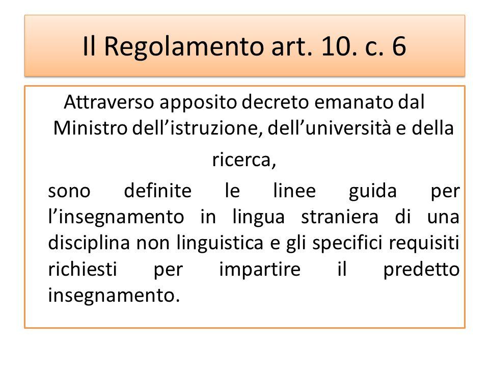 Il Regolamento art. 10. c. 6