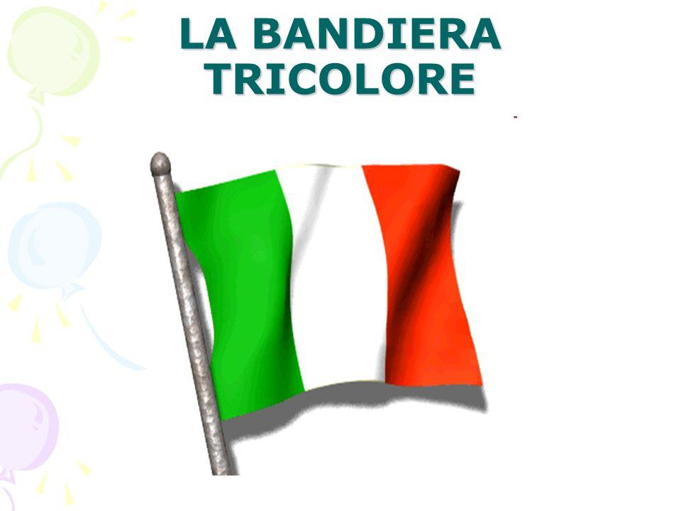 LA BANDIERA TRICOLORE