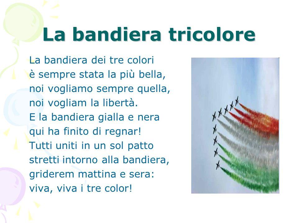 La bandiera tricolore La bandiera dei tre colori