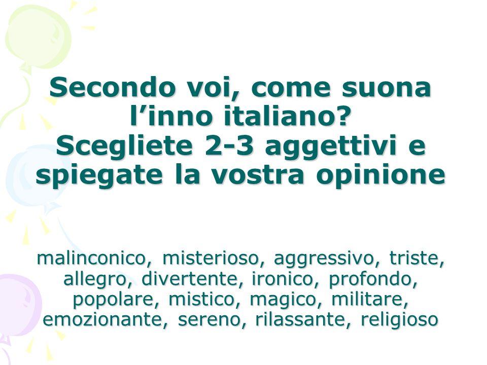 Secondo voi, come suona l'inno italiano