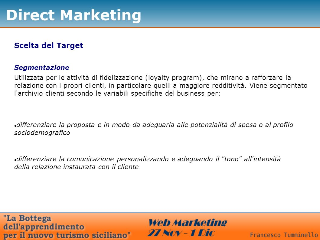Direct Marketing Scelta del Target Segmentazione