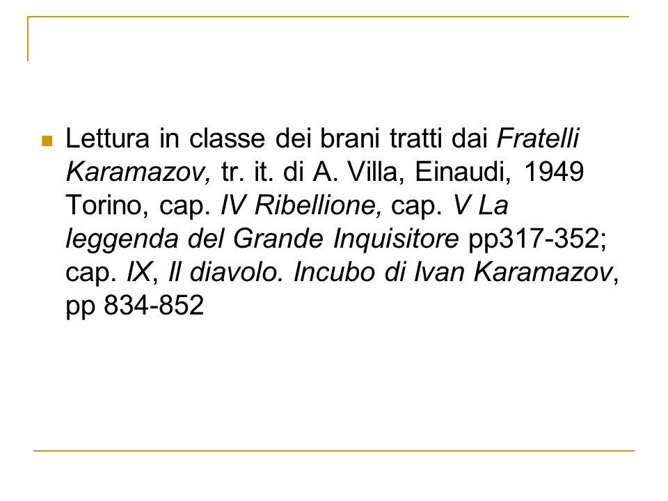 Lettura in classe dei brani tratti dai Fratelli Karamazov, tr.