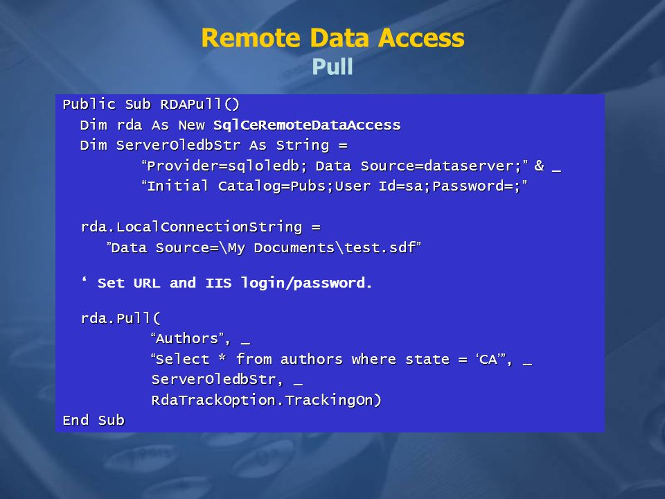 Remote Data Access Pull
