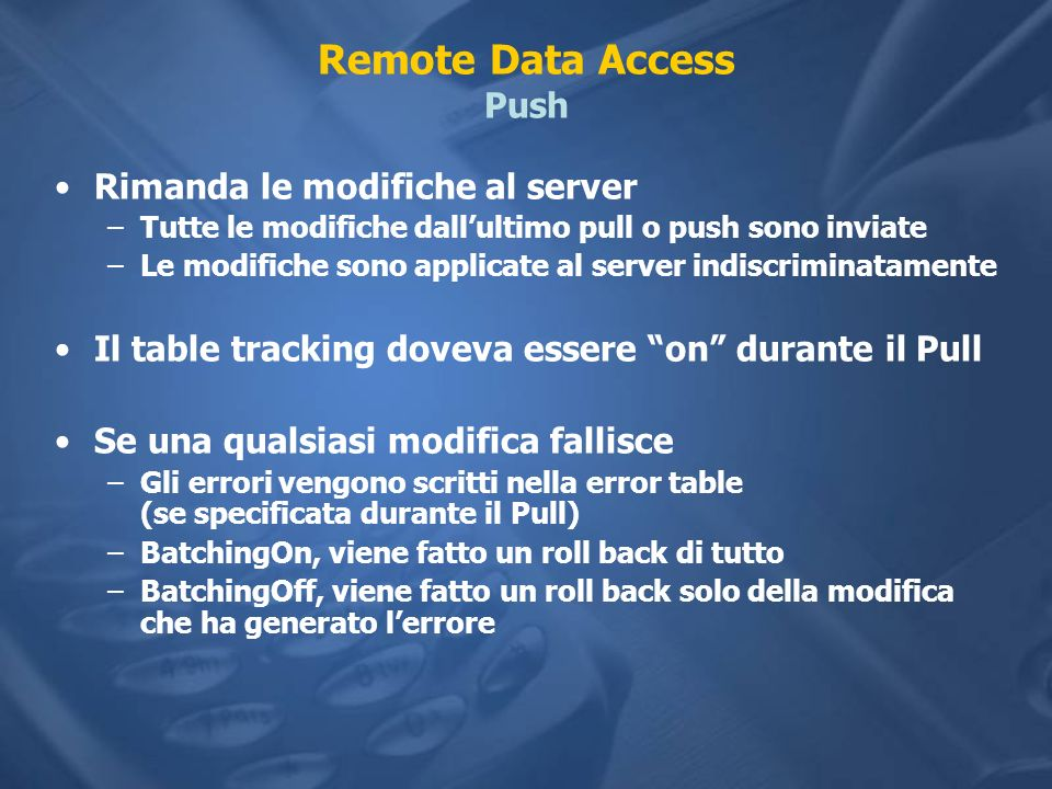 Remote Data Access Push