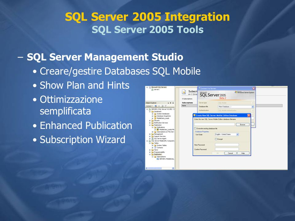 SQL Server 2005 Integration SQL Server 2005 Tools