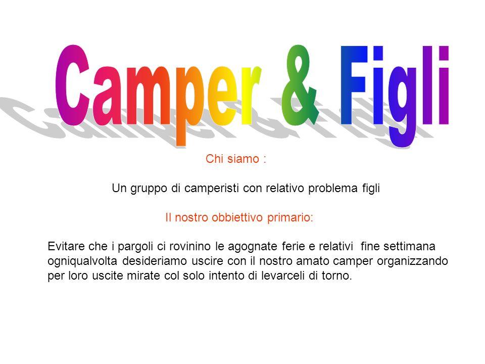 Camper & Figli Chi siamo :