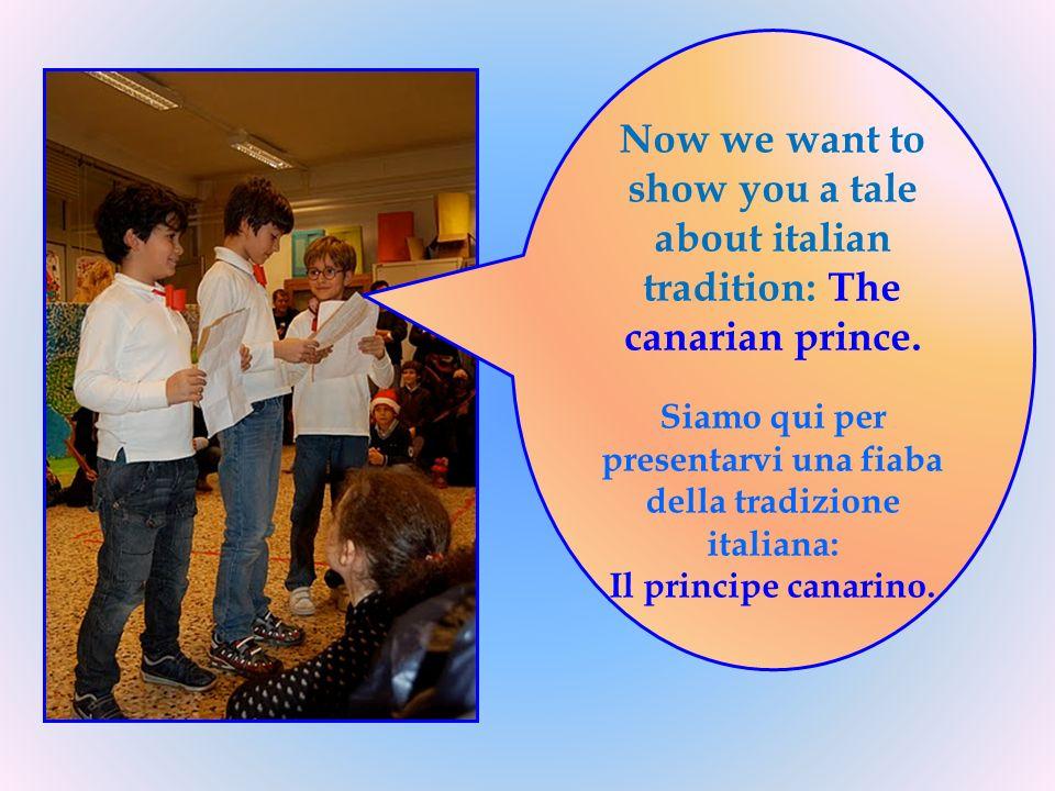 Siamo qui per presentarvi una fiaba della tradizione italiana: