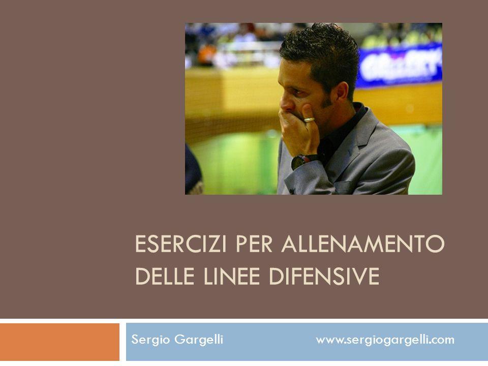 ESERCIZI PER ALLENAMENTO DELLE LINEE DIFENSIVE