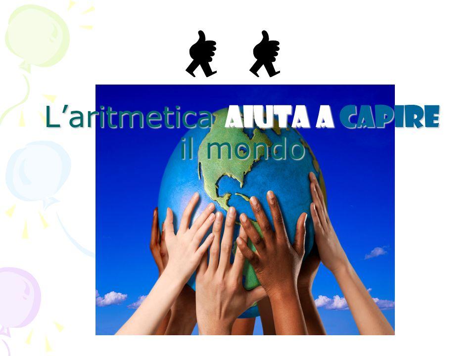 L'aritmetica aiuta a capire il mondo