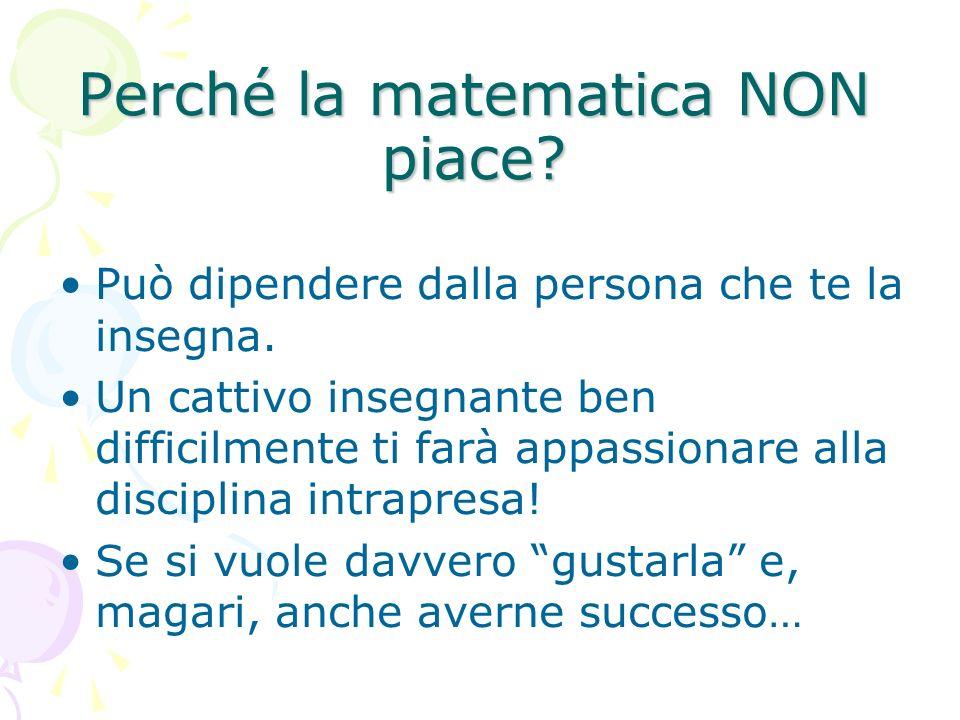 Perché la matematica NON piace