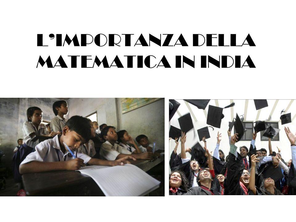 L'IMPORTANZA DELLA MATEMATICA IN INDIA