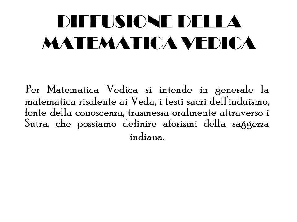 DIFFUSIONE DELLA MATEMATICA VEDICA