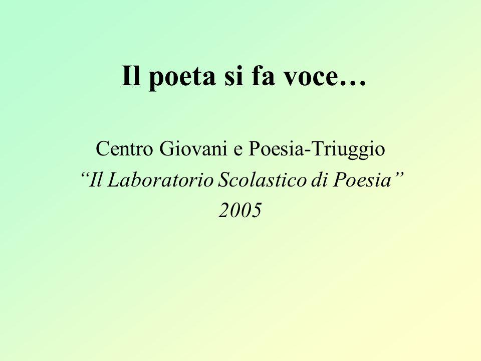 Il poeta si fa voce… Centro Giovani e Poesia-Triuggio