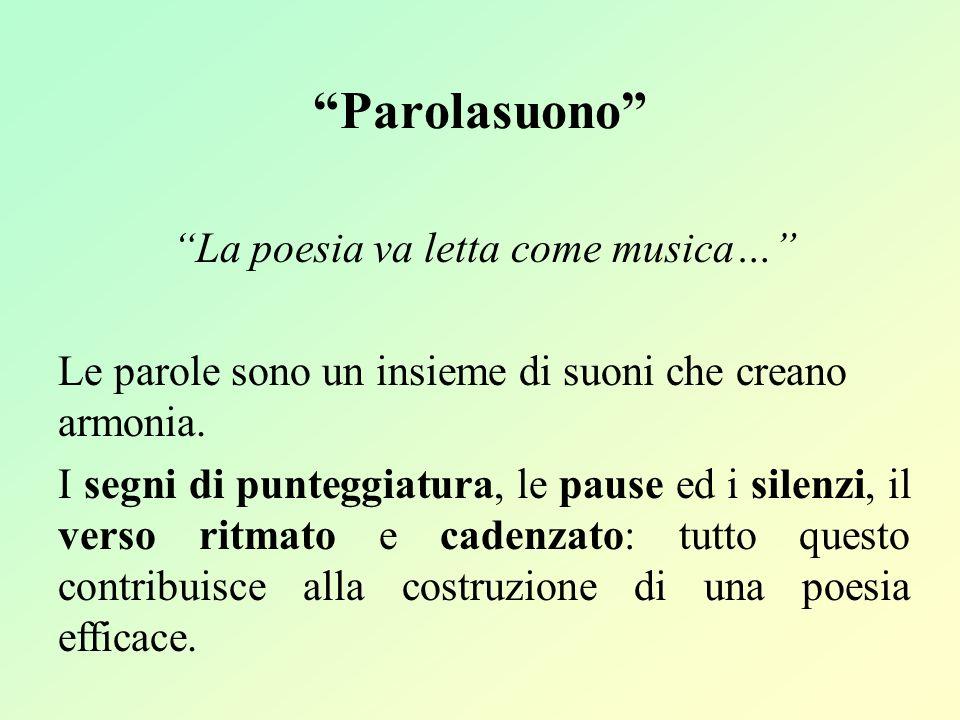 La poesia va letta come musica…