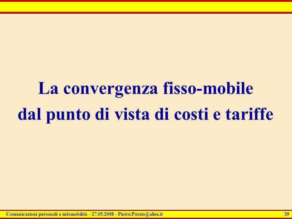 La convergenza fisso-mobile dal punto di vista di costi e tariffe