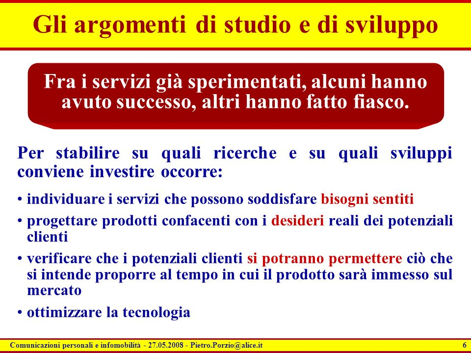 Gli argomenti di studio e di sviluppo