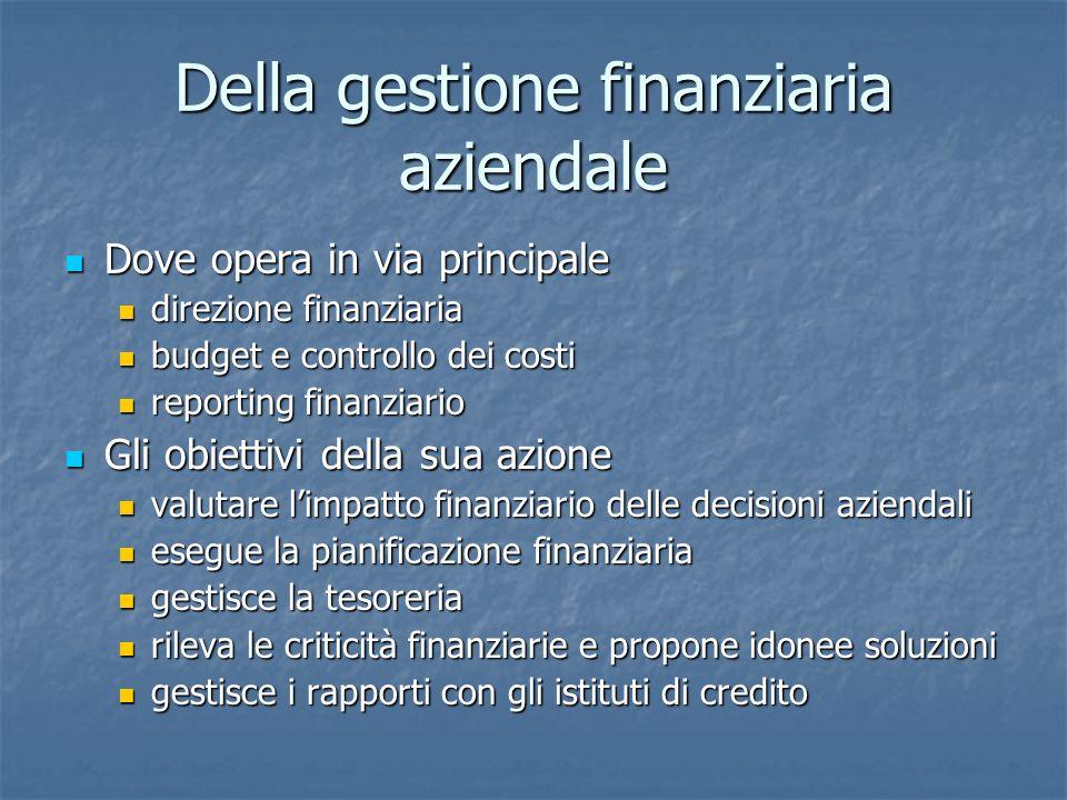 Della gestione finanziaria aziendale