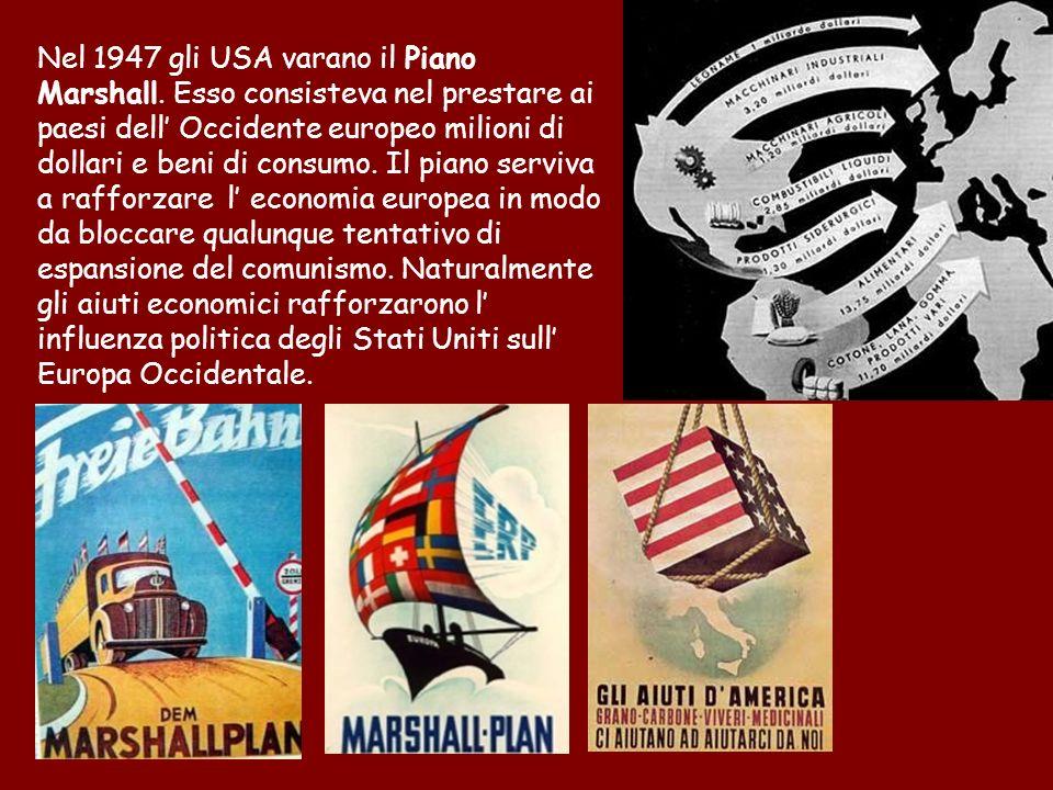 Nel 1947 gli USA varano il Piano Marshall