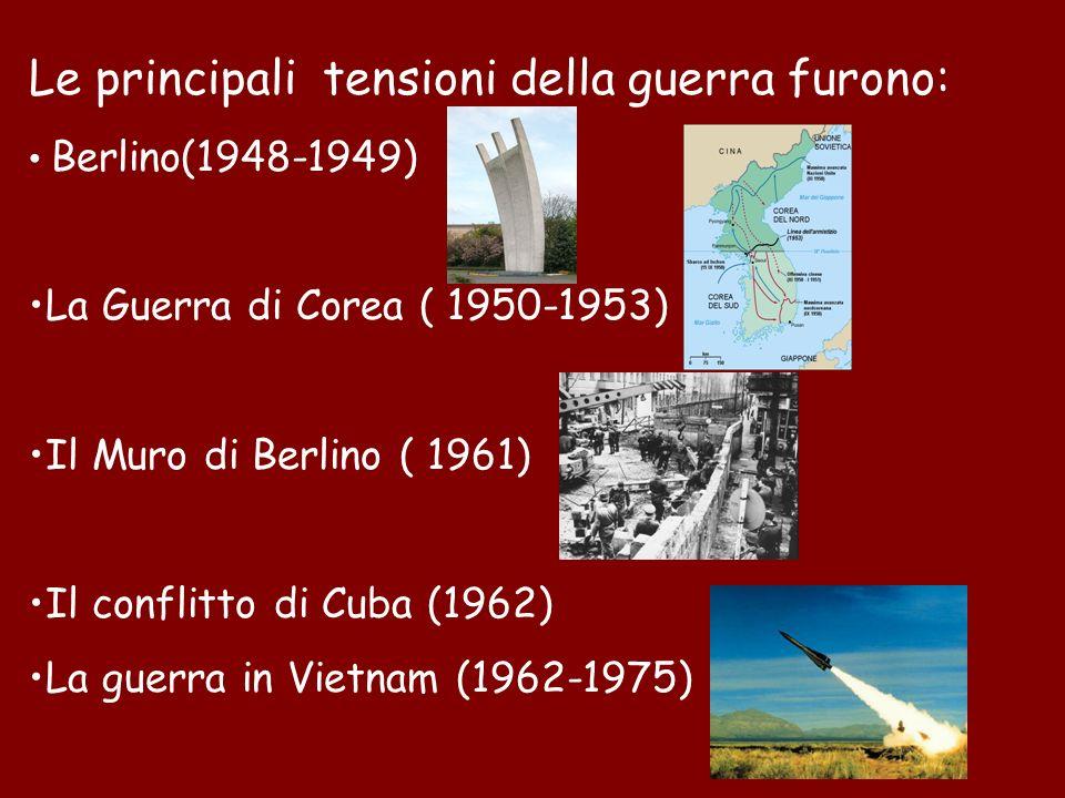 Le principali tensioni della guerra furono: