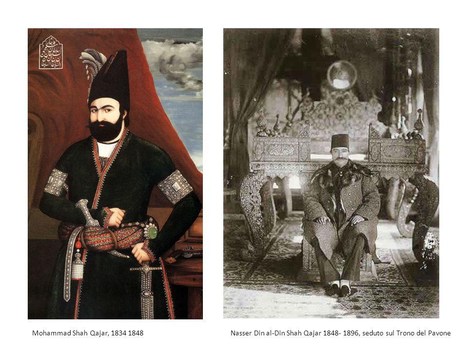 Mohammad Shah Qajar, 1834 1848 Nasser Din al-Din Shah Qajar 1848- 1896, seduto sul Trono del Pavone