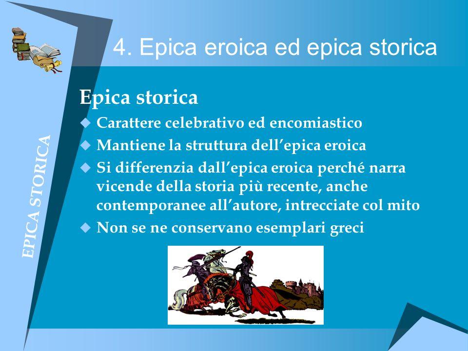 4. Epica eroica ed epica storica