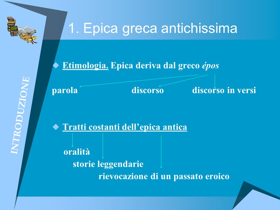 1. Epica greca antichissima