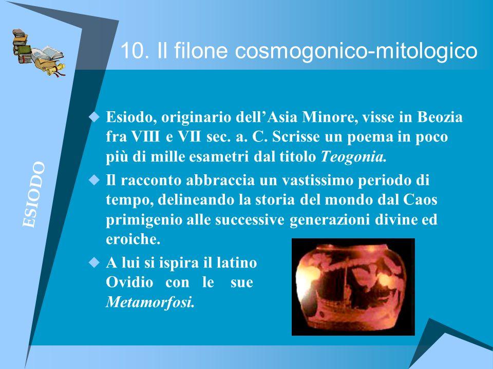 10. Il filone cosmogonico-mitologico