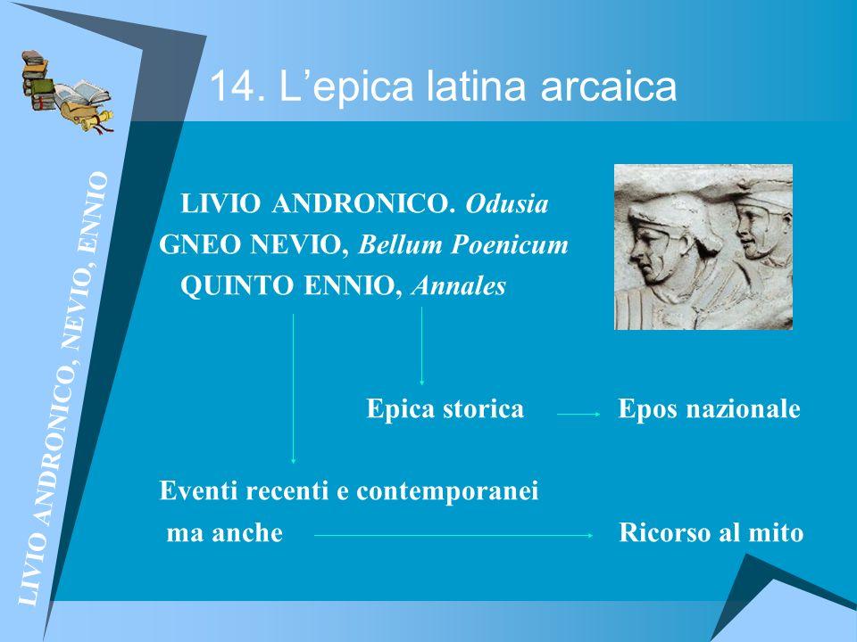 14. L'epica latina arcaica