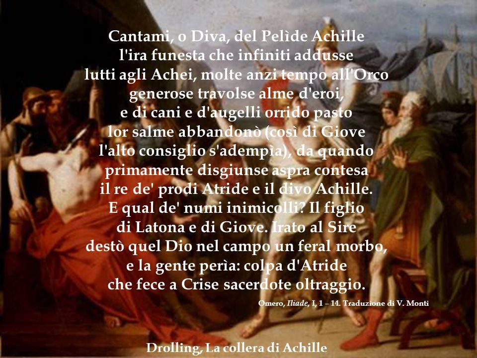 Drolling, La collera di Achille IL CICLO TROIANO. ILIADE