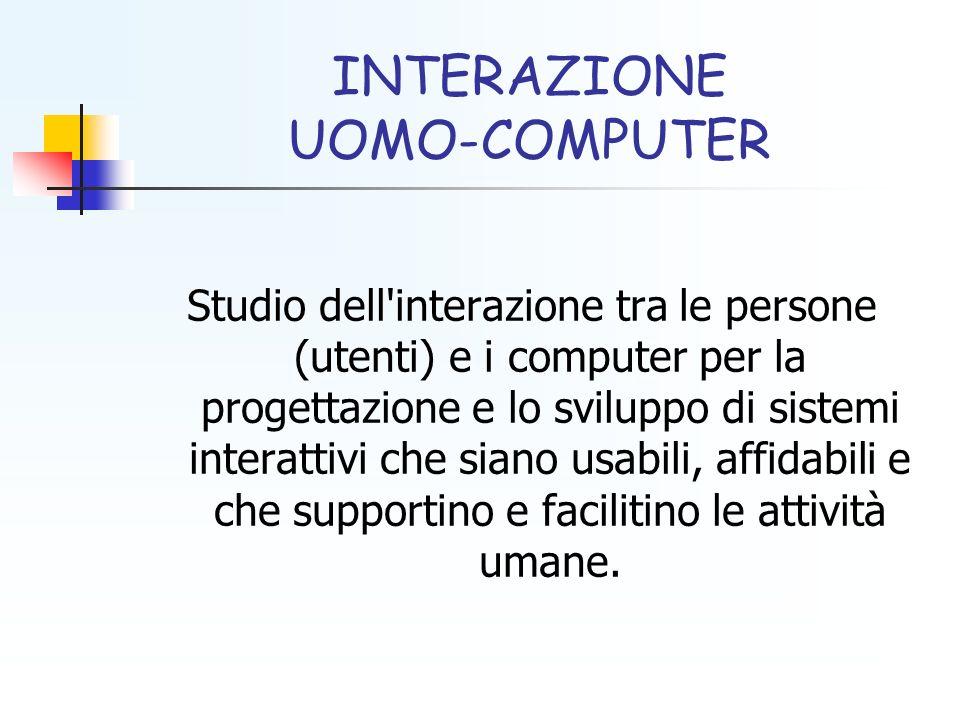 INTERAZIONE UOMO-COMPUTER