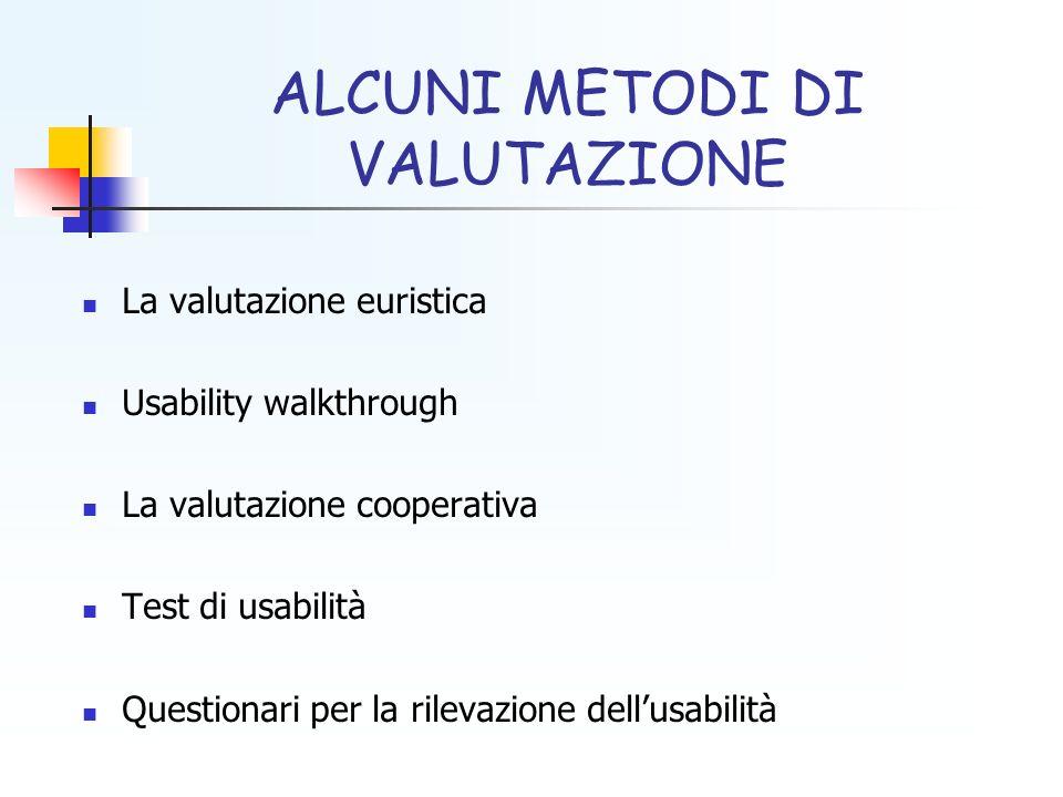 ALCUNI METODI DI VALUTAZIONE