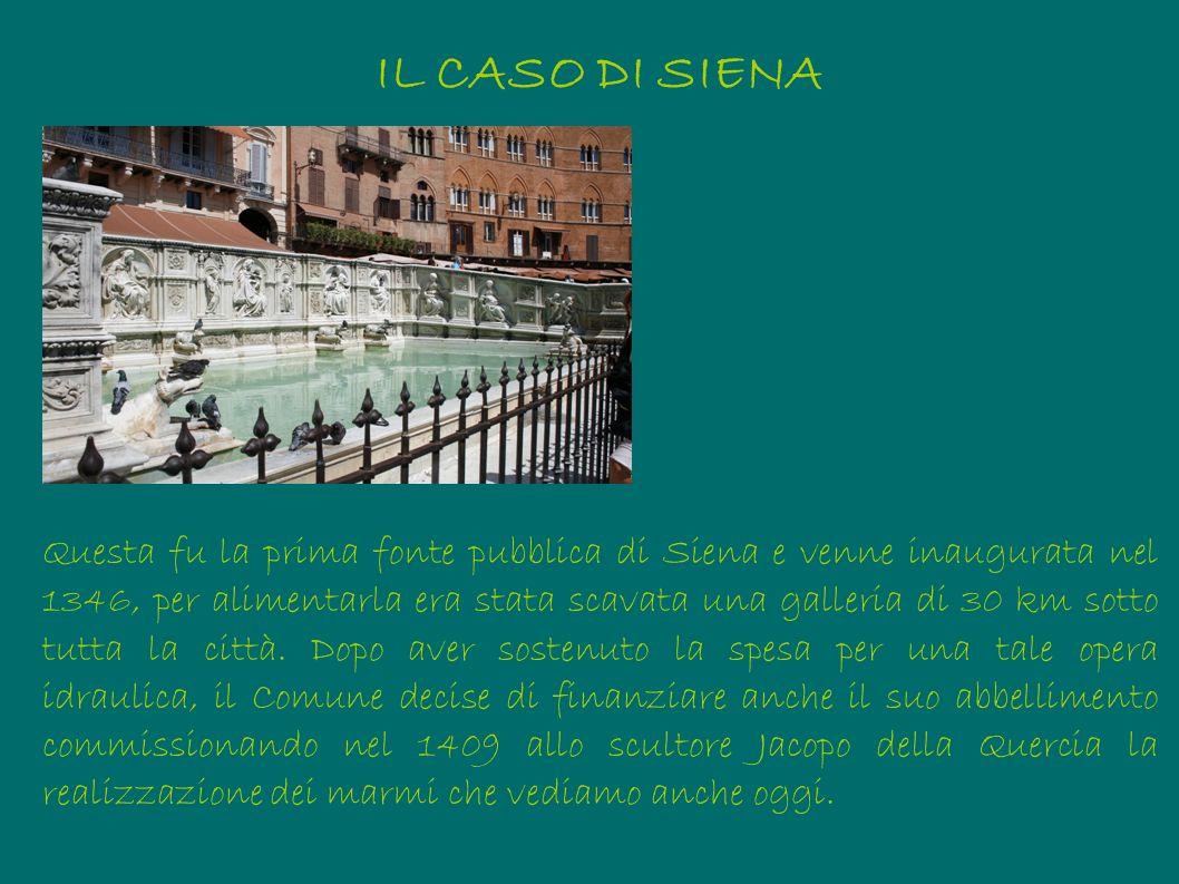 IL CASO DI SIENASiena, Fonte Gaia.