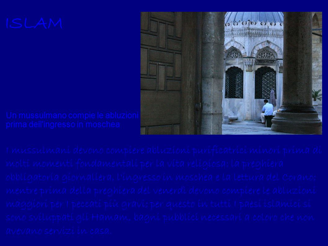 ISLAM Un mussulmano compie le abluzioni prima dell ingresso in moschea.
