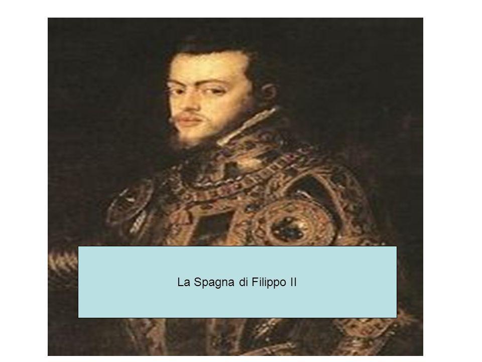 La Spagna di Filippo II