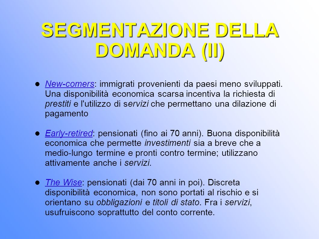 SEGMENTAZIONE DELLA DOMANDA (II)